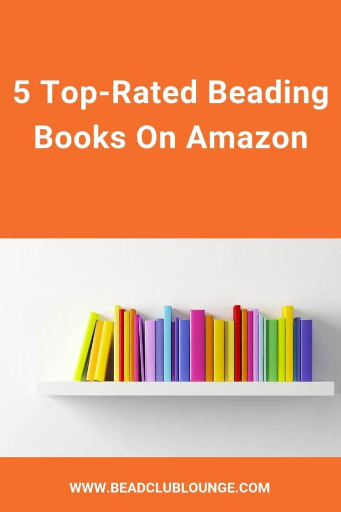 If you're searching for new and exciting beading patterns, check out this list of the top 5 beading books on Amazon based on customer reviews. #jewelrymaking #books #beadweaving #tbcl