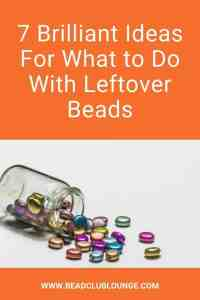 Need ideas for what to do with leftover beads from previous jewelry projects? Here's a list of easy ways to use up those beads. #beading #tbcl