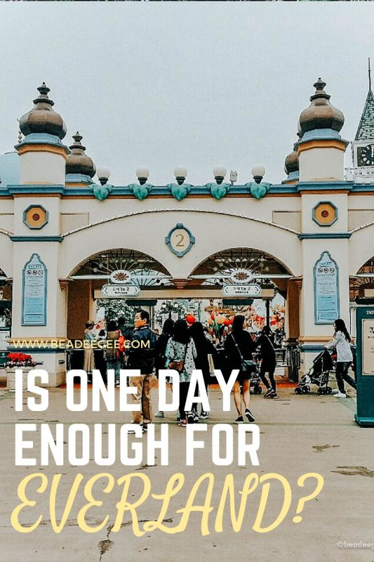 the entrance gate of everland with text is one day enough for everland?