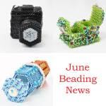 June Beading News, Katie Dean, Beadflowers