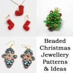 Beaded Christmas Jewellery Patterns and Ideas, Katie Dean, Beadflowers