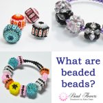 What are beaded beads? And how to make them, by Katie Dean, Beadflowers