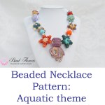 Beaded necklace project: Free tutorial for a beaded necklace with an aquatic theme, by Katie Dean, Beadflowers