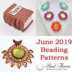 June 2019 beading patterns from Katie Dean, Beadflowers