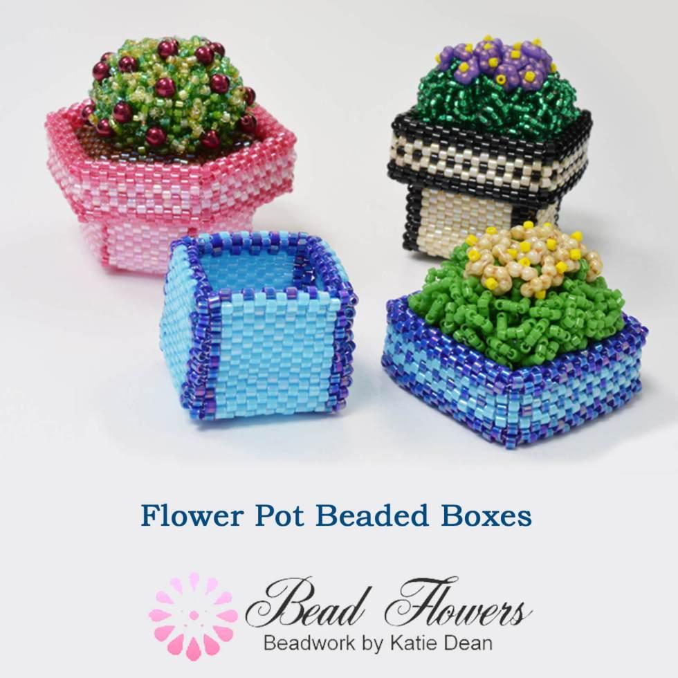 Beaded boxes ebook - basic flower pot designs, Katie Dean, Beadflowers