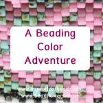 A color adventure in beads, Katie Dean, Beadflowers