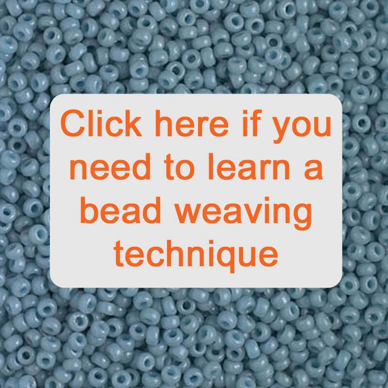 Click here if you need to learn a bead weaving technique