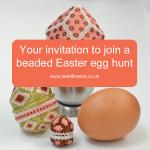 Invitation to join a beaded Easter egg hunt, Katie Dean, Beadflowers