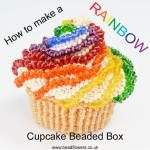 How to make a rainbow cupcake beaded box, by Katie Dean, Beadflowers