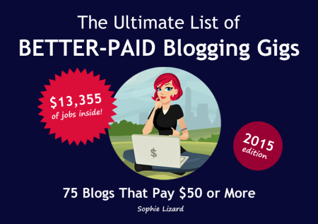 The Ultimate List of Better-Paid Blogging 2015