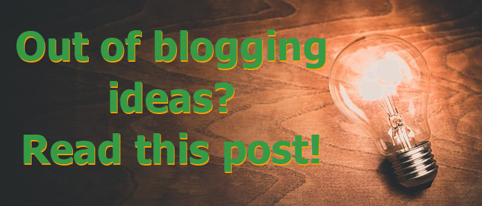 How to Come Up with Blogging Ideas Forever and Ever