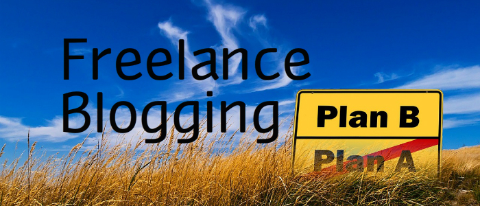 Your Freelance Blogging Plan B [Plus a chance to win $100]