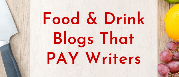 Food Writer Jobs Hard to Find? 121 Food & Drink Sites That Pay Freelance Bloggers