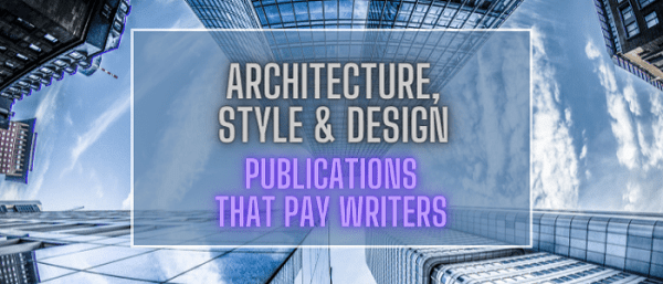 Get Paid $50 to $2000 to Write for Style & Design Blogs and Magazines