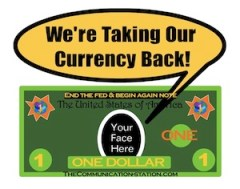 We're Taking Our Currency Back!
