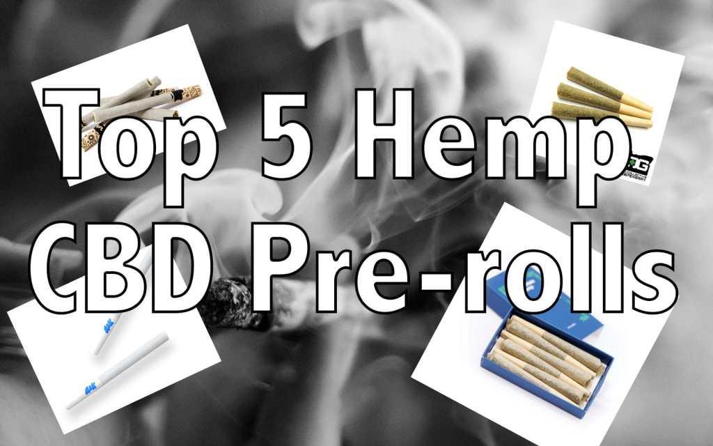 Top 5 hemp CBD pre-rolls