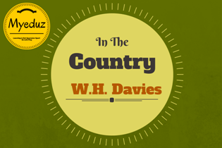 In the Country Summary by William Henry Davies