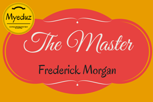 The Masters Summary by Frederick Morgan