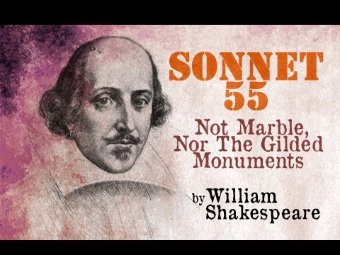 Not Marble Nor the Gilded Monuments Meaning by William Shakespeare