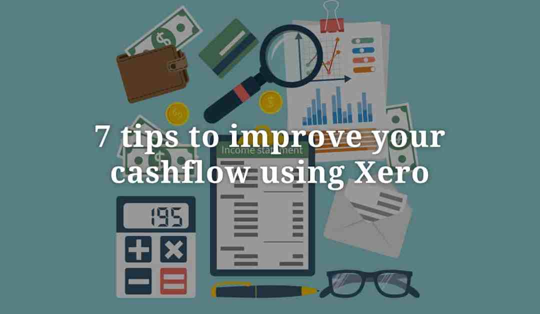 7 tips to improve your cashflow using Xero