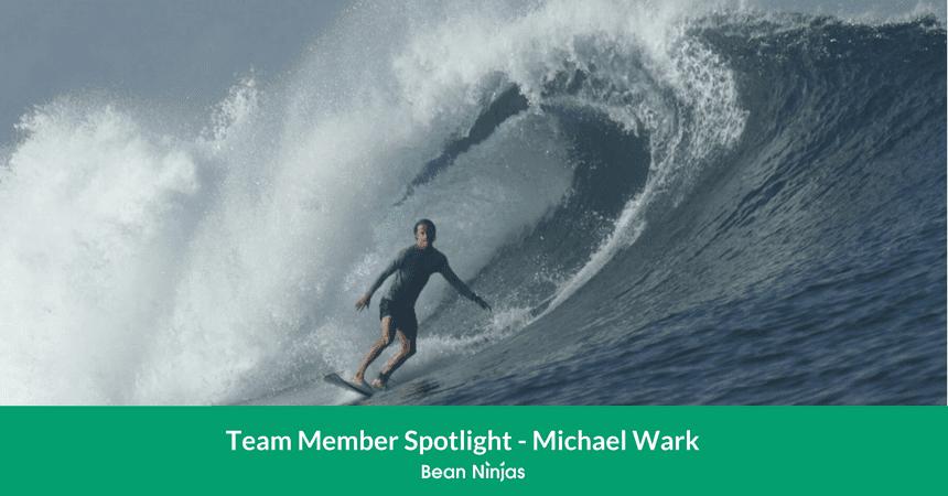 Bean Ninjas Team Member Spotlight: Michael Wark