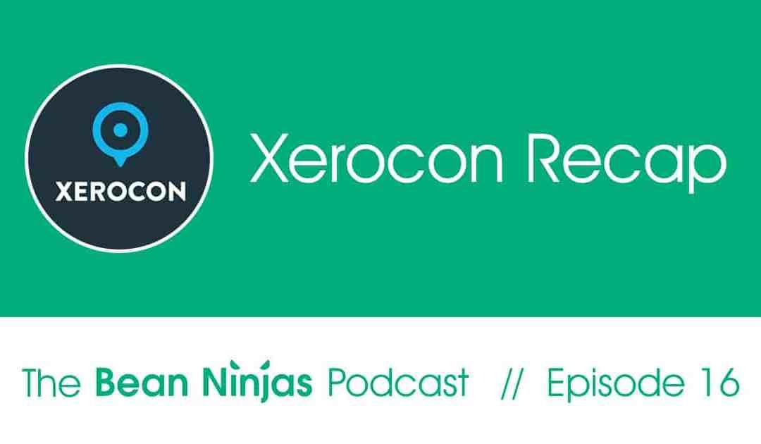 16. Xerocon Recap