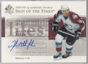 2004-05 SP Authentic Sign of the Times #STML John-Michael Liles