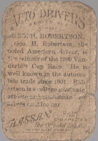 George H. Robertson 1911 American Tobacco Auto Drivers Hassan/Factory 649 back(back)