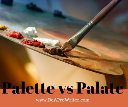 Palette vs Palate | Be a Pro Writer