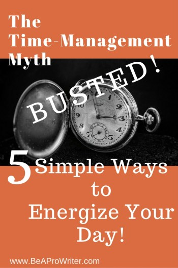Five Ways to Energize Your Day | Be a Pro Writer