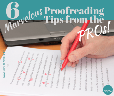 Proofreading Tips from Professionals   Be A Pro Writer
