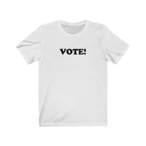 vote unisex shirt