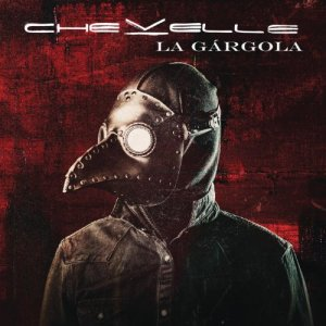 Chevelle La Gárgola Album Cover