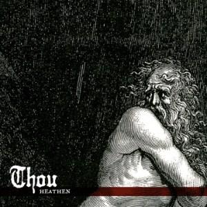 Thou Heathen Cover