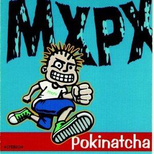 MxPx_-_Pokinatcha_cover