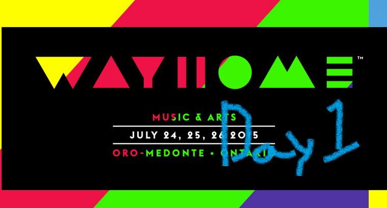Wayhome Festival Day 1 Recap