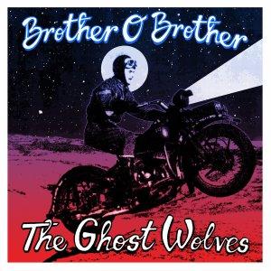 BrotherOBrotherGhostWolvesSplit
