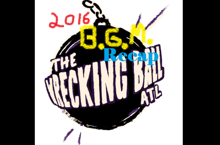 Wrecking Ball 2016 Recap