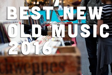 Best Reissues Boot legs and live albums of 2016
