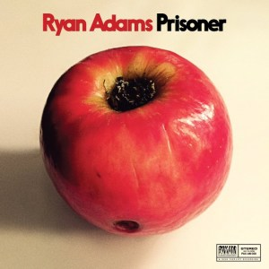 Ryan Adams Prisoner Barnes and Noble Exclusive Cover