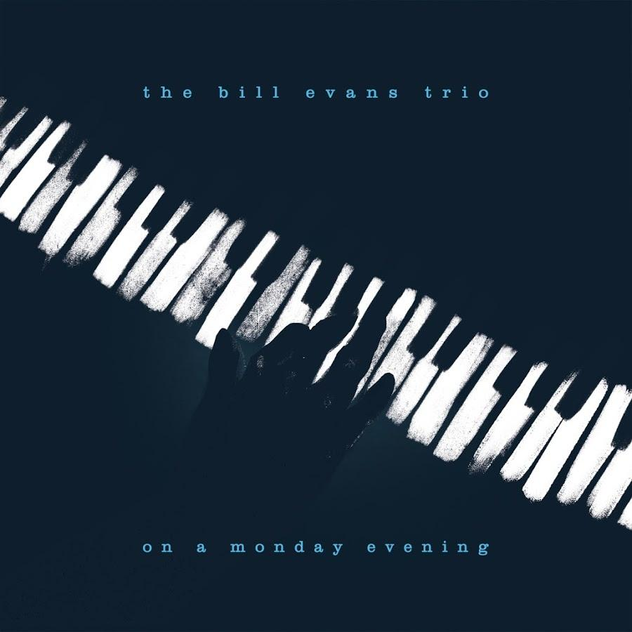 Bill Evans on a Monday evening best reissue of 2017
