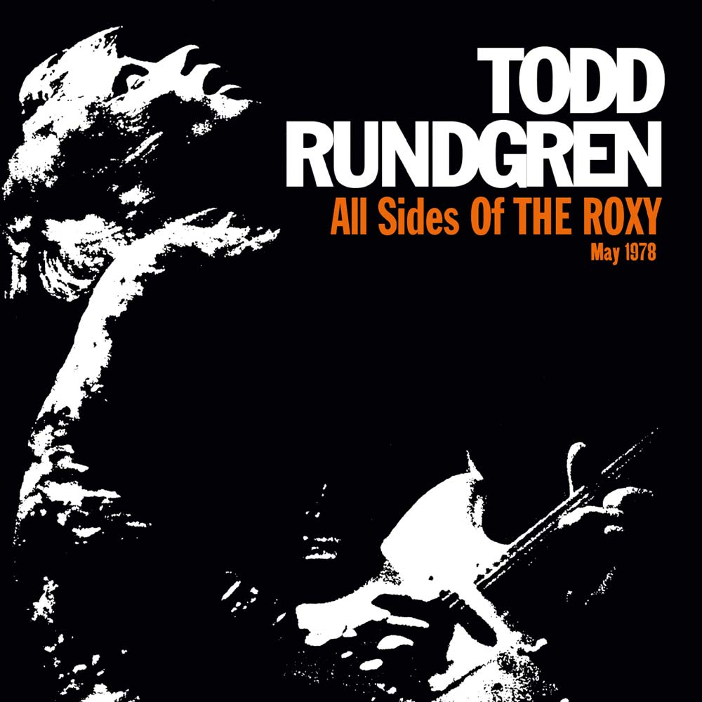 Todd Rundgren - All Sides of the Roxy (Cherry Red / Esoteric, 2018)