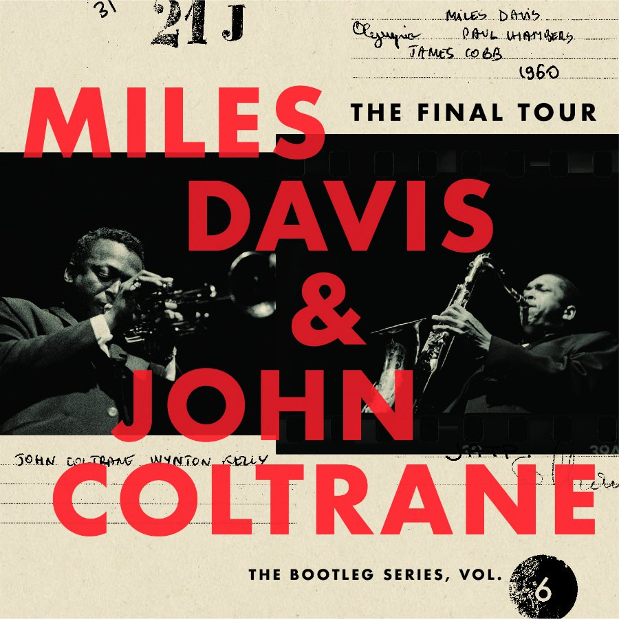 Miles Davis and John Coltrane - The Final Tour: The Bootleg Series Vol. 6 (Columbia/Legacy 2018)