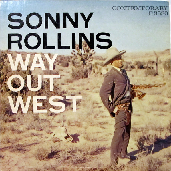 Sonny Rollins - Way Out West (1957/2018, Craft Recordings)