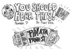 Piñata Protest Necio Nights Review