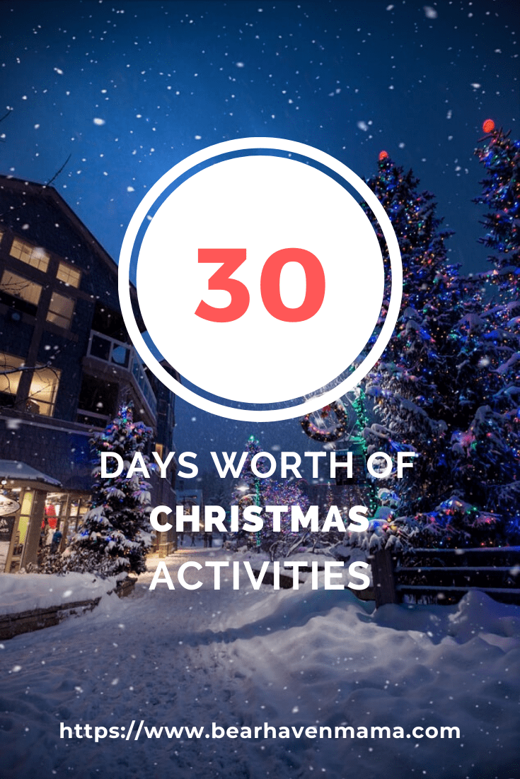 30 days worth of  free or cheap Christmas Activities to do with kids to keep everyone busy and having fun!