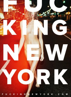 """FUCKING NEW YORK"" - Exciting, Provocative, Passionate view of NY by Nikola Tamindzic"