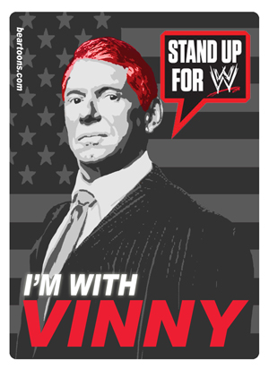 Stand up for WWE - I'm with Vinny