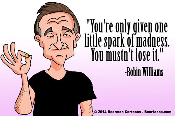 Robin Williams Tribute Cartoon by Bearman Cartoons