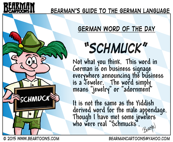 8-21-15-Bearman-Cartoon-German-Language-Schmuck